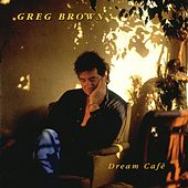 Play & Download Dream Cafe by Greg Brown | Napster