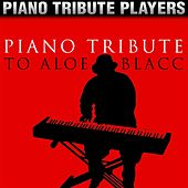 Piano Tribute to Aloe Blacc by Piano Tribute Players