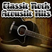 Classic Rock Acoustic Hits by Guitar Tribute Players