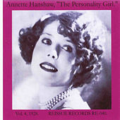 The Personality Girl, Vol. 4: 1928 by Annette Hanshaw