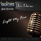 Light My Fire by Jose Feliciano