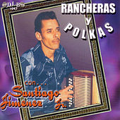 Play & Download Rancheras y Polkas Con Santiago Jimenez, Jr. by Santiago Jimenez, Jr. | Napster