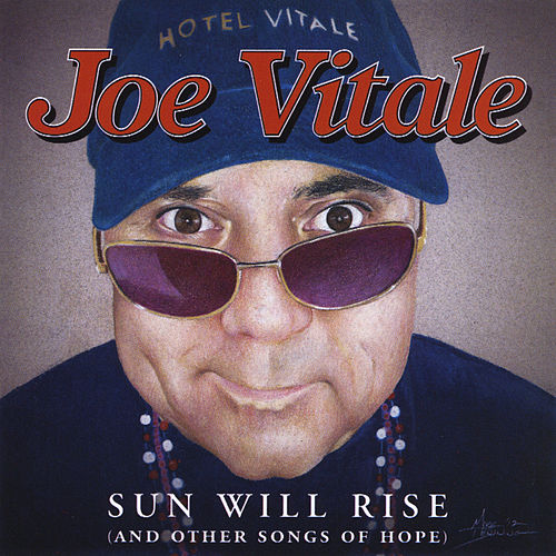Play & Download Sun Will Rise by Joe Vitale | Napster