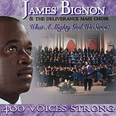 Play & Download What a Mighty God We Serve by James Bignon & Deliverance... | Napster