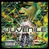 Play & Download Project English by Juvenile | Napster