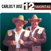 Play & Download 12 Favoritas by Carlos y José | Napster