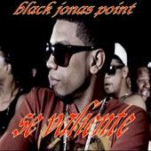 Se Valiente by Black Jonas Point