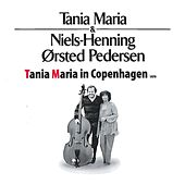 Play & Download Tania Maria in Copenhagen by Tania Maria | Napster
