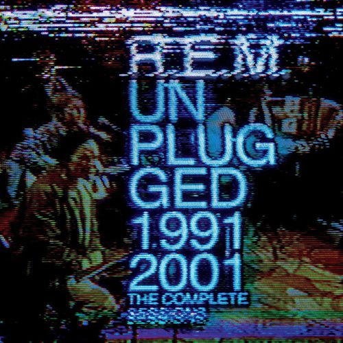 Unplugged 1991/2001: The Complete Sessions de R.E.M.