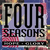 Hope + Glory by Frankie Valli & The Four Seasons