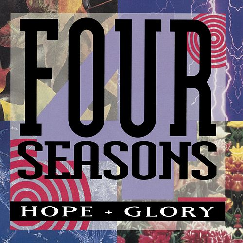 Play & Download Hope + Glory by Frankie Valli & The Four Seasons | Napster