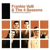 The Definitive Pop Collection de Frankie Valli & The Four Seasons