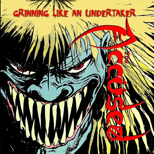 Play & Download Grinning Like an Undertaker by The Accused | Napster