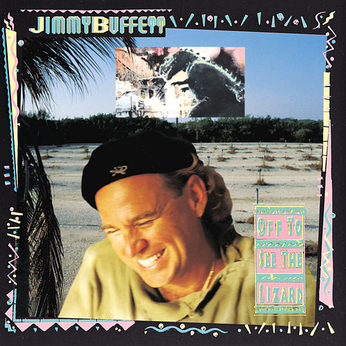 Play & Download Off To See The Lizard by Jimmy Buffett | Napster