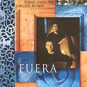 Play & Download Fuera by Renaud Garcia-Fons | Napster