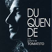 Play & Download Y la Guitarra de Tomatito by Duquende | Napster