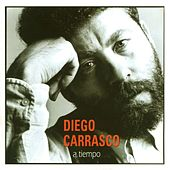 Play & Download A Tiempo by Diego Carrasco | Napster