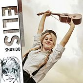 Shubidu by Elis