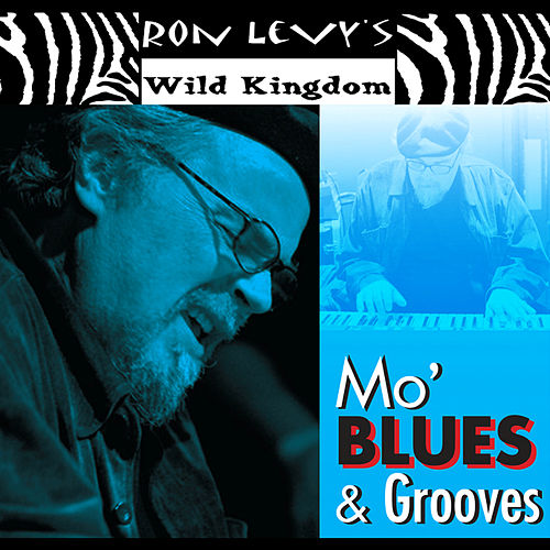 Play & Download Mo' Blues & Grooves by Ron Levy | Napster