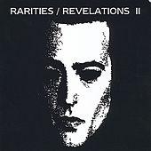 Rarities/Revelations II (1994-1997) by Saviour Machine