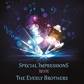 Special Impressions by The Everly Brothers