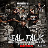 Real Talk (Remix) [feat. Young Bossi, Freeze, Lucky Luciano & Cheats] by San Quinn