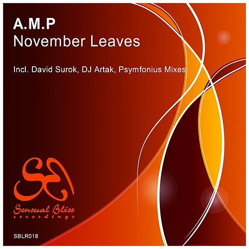Play & Download November Leaves by A.M.P. | Napster