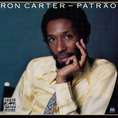 Play & Download Patrao by Ron Carter | Napster