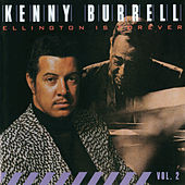 Ellington Is Forever, Vol. 2 by Kenny Burrell