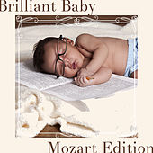 Play & Download Brilliant Baby! Mozart for Child Development by Various Artists | Napster