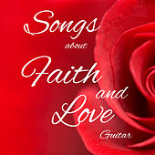 Play & Download Songs About Faith and Love on Guitar by The O'Neill Brothers Group | Napster