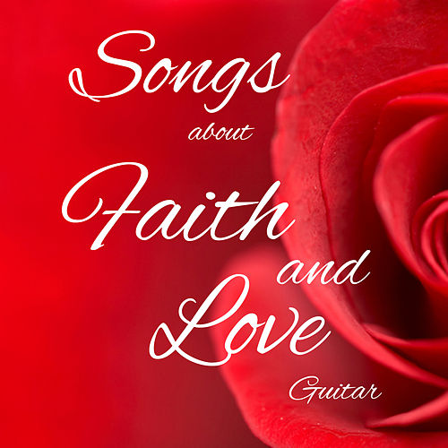 Songs About Faith and Love on Guitar by The O'Neill Brothers Group