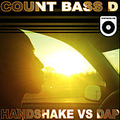Handshake vs. Dap by Count Bass D
