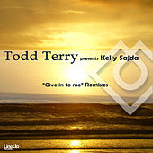 Play & Download Give in to Me by Todd Terry | Napster