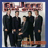 Play & Download Exitos del Recuerdo by El Jefe Y Su Grupo | Napster