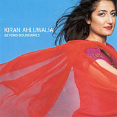 Beyond Boundaries by Kiran Ahluwalia