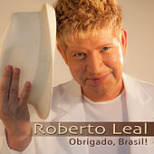 Play & Download Obrigado Brasil! by Roberto Leal | Napster
