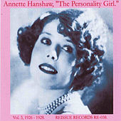 Play & Download The Personality Girl, Vol. 3, 1926-1928 by Annette Hanshaw | Napster