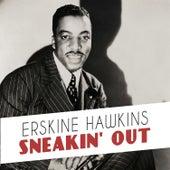 Sneakin' Out von Erskine Hawkins