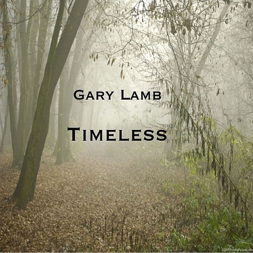 Play & Download Timeless by Gary Lamb | Napster