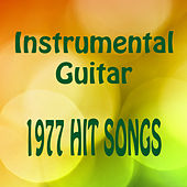 Play & Download Instrumental Guitar: 1977 Hit Songs by The O'Neill Brothers Group | Napster