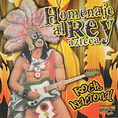 Play & Download Homenaje al Rey Azteca by Various Artists | Napster