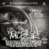 Play & Download Mac Payper & Mob Ties Enterprises Present: Bounce out Muzik Hosted by Lil Tryston by Various Artists | Napster