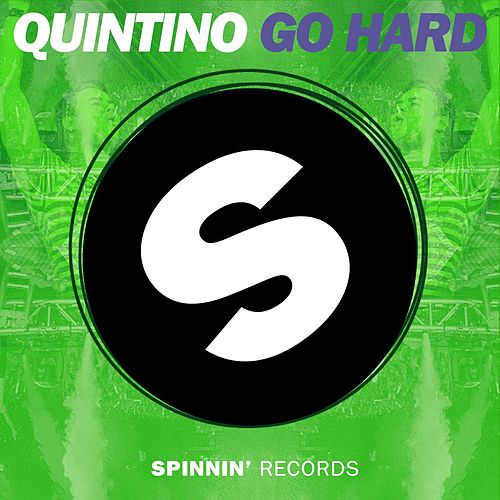 Go Hard by Quintino