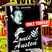 Play & Download Only Tonight by Louie Austen | Napster