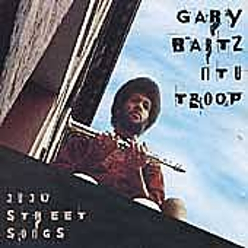Juju Street Songs by Gary Bartz