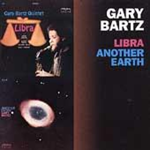Play & Download Libra/Another Earth by Gary Bartz | Napster