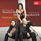 Play & Download Ravel, Shostakovich: Piano Trios by Smetana Trio | Napster