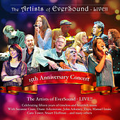 Play & Download The Artists of Eversound - Live!! by Various Artists | Napster