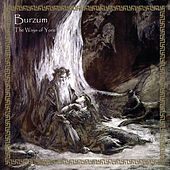 Play & Download The Ways of Yore by Burzum | Napster
